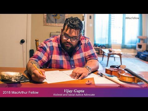 Violinist and Social Justice Advocate Vijay Gupta | 2018 MacArthur Fellow