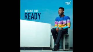 Adekunle Gold – Ready (Download Nigerian Music Online)