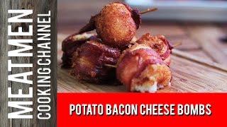 Potato Bacon Cheese Bombs!!!
