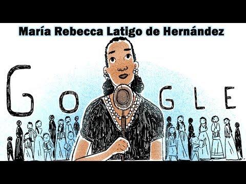 María Rebecca Latigo de Hernández Google Doodle