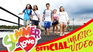 Summer Is Love (Official Music Video)