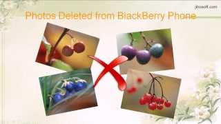 How to Recover Deleted Photos from BlackBerry Curve, Bold, Torch, Pearl, 9720, etc