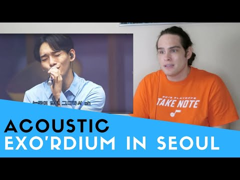 Voice Teacher Reacts to EXO'rDIUM IN SEOUL - ACOUSTIC MEDLEY