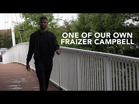 🙌 ONE OF OUR OWN | Fraizer Campbell