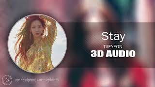 Gambar cover [3D AUDIO] Stay - Taeyeon