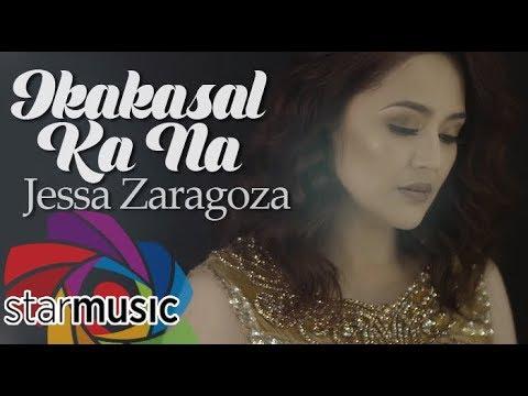 Jessa Zaragoza - Ikakasal Ka Na (Official Music Video)