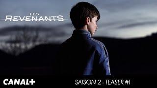 Les Revenants - Saison 2 - Teaser officiel CANAL+[HD]