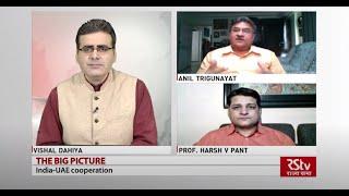 The Big Picture : India - UAE cooperation