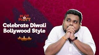 Diwali Special | Must Watch Bollywood Movies 2019 | Plott Hi PLOTT EP04