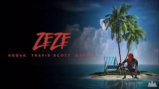 Kodak Black - Zeze feat. Travis Scott & Offset [Official Audio without Kodak]