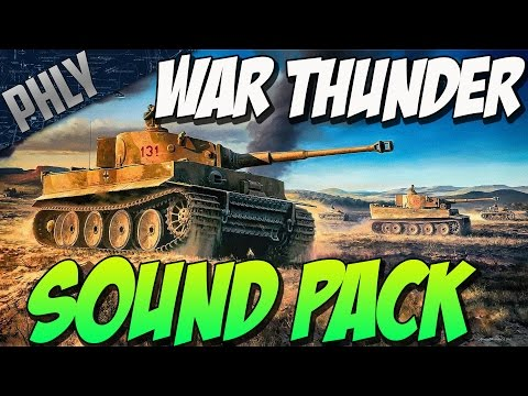 SOUND PACK MOD- IT'S FLIPPING AWESOME! ( War Thunder Tank Gameplay)