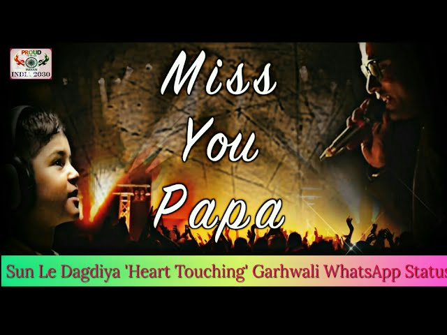 Sun Le Dagdiya Heart Touching Garhwali WhatsApp Status Song | Daksh Karki New Garhwali Song 2018