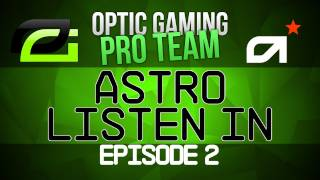 OpTic Gaming Pro Team, Astro Listen in - OpTic Gaming vs Nation