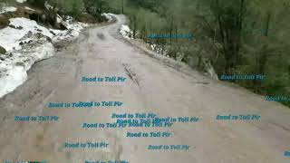 Adventure on Road to Toli Pir