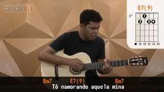 Mina do Condomínio - Seu Jorge (aula de violão completa)