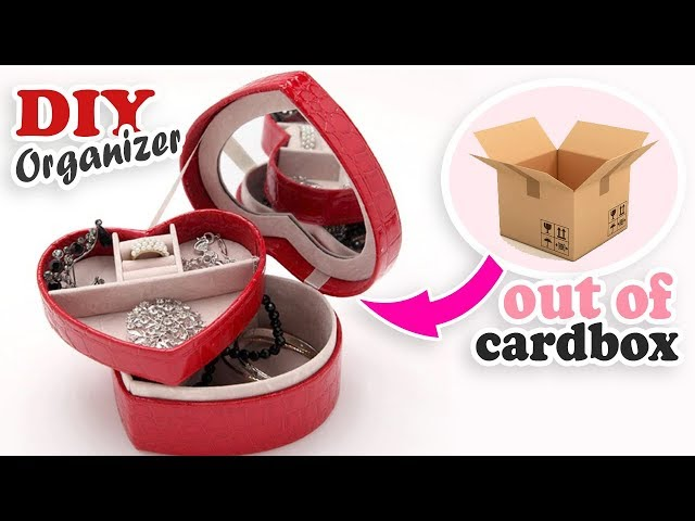 DIY HEART ORGANIZER OUT OF BOX // Jewelry Keeping Cute Box Organizer Making Idea