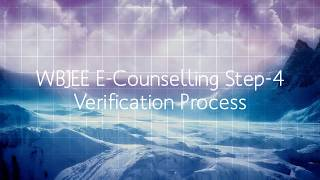 WBJEE E-Counselling Step-4 (Verification Process)
