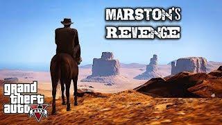 GTA 5: Marston's Revenge (Western Machinima)