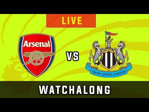 ARSENAL Vs NEWCASTLE - Live Football Watchalong Reaction - Premier League 19/20