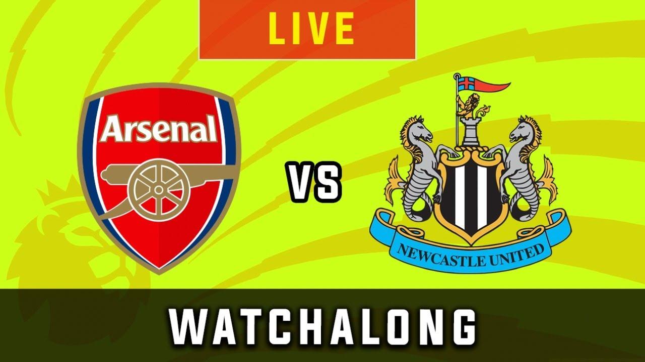 Arsenal Vs Newcastle Live Football Watchalong Reaction Premier League 19 20 Youtube