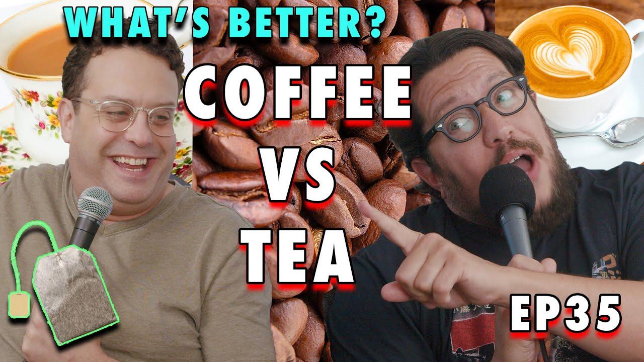 Download Coffee vs Tea | Sal Vulcano and Joe DeRosa are Taste Buds  |  EP 35