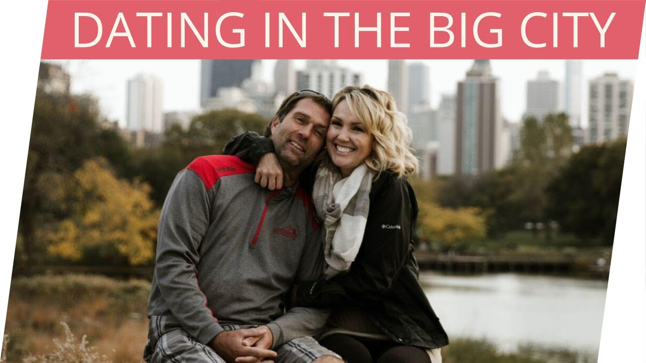 dating in the big city