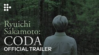 Ryuichi Sakamoto Coda Official Trailer Get It On Itunes