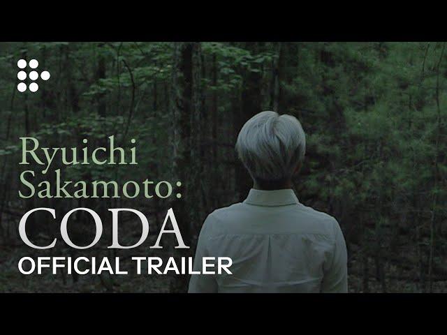 Ryuichi Sakamoto: Coda | Official Trailer | Now on iTunes