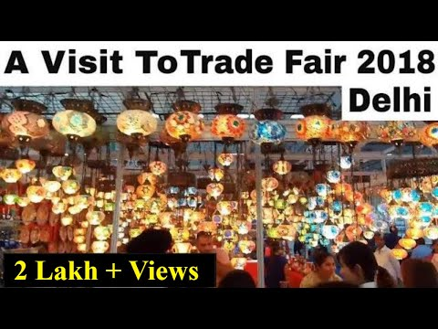 India International Trade fair Delhi | 2018 | Pragati Maidan | Part 1