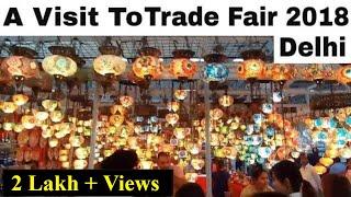 India International Trade fair Delhi | 2018 | Pragati Maidan | Part 1