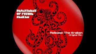 Department of Future Denken - Release The Kraken (Original Mix)