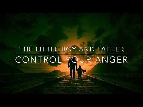 How to control anger | Father and son story | Inspiring story