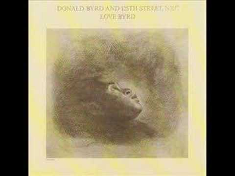 Love Has Come Around / DONALD BYRD AND 125TH STREET,N.Y.C