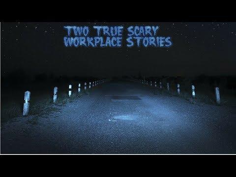 2 True Scary Workplace Stories (Plus One Bonus Story)