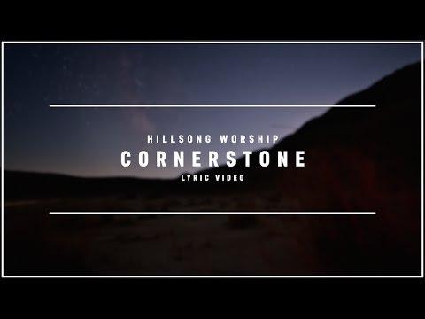 HILLSONG WORSHIP - Cornerstone (Lyric Video)
