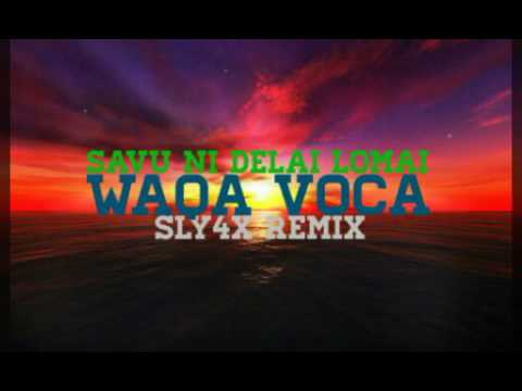 Sly4x Remix - Waqa Voca ft. Savu Ni Delai Lomai