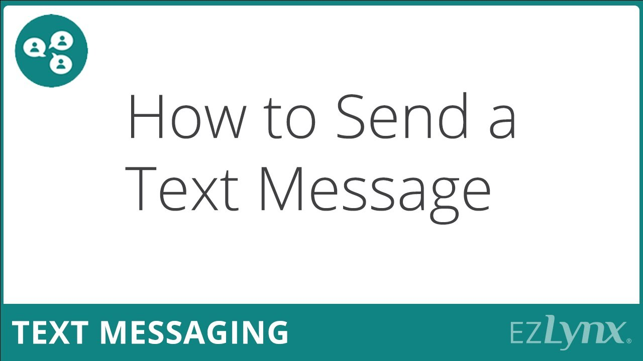 Download EZLynx 5 - How to Send a Text Message