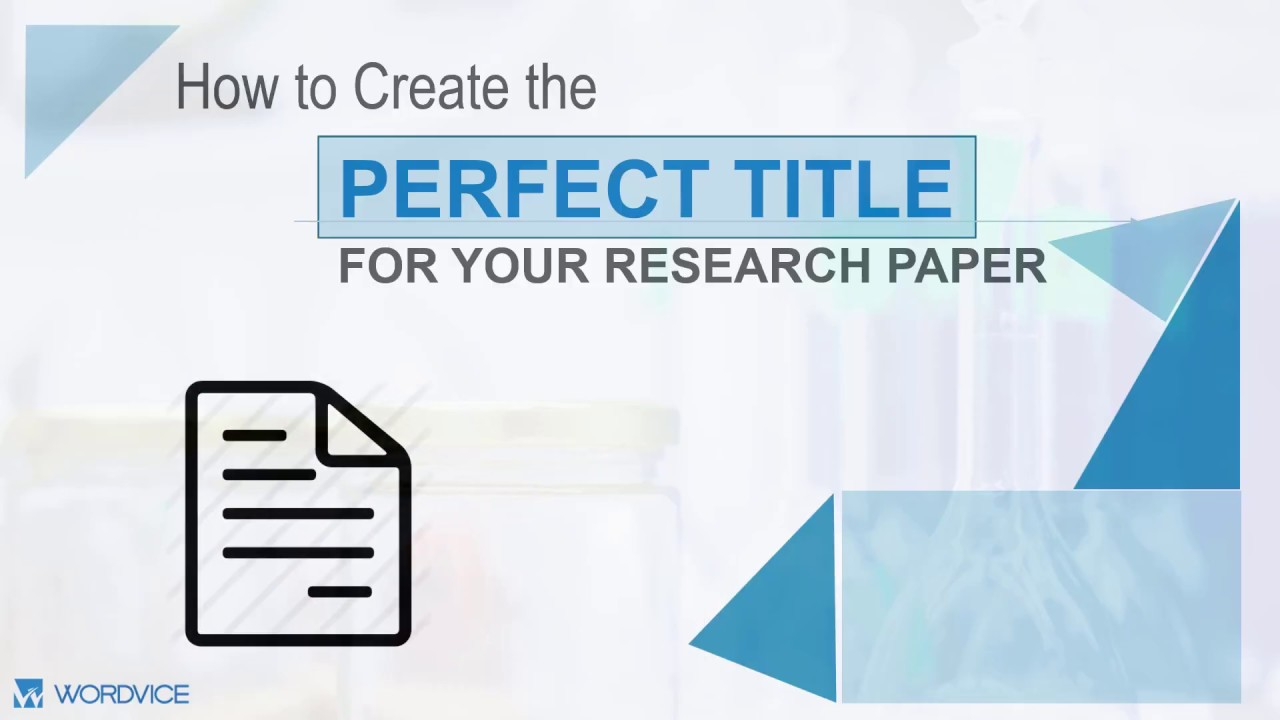 How to Write a Research Paper Title