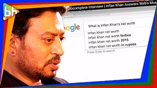 Google Autocomplete​ Interview | Irrfan Khan Answers Web's Most Searched Questions & He Is HILARIOUS