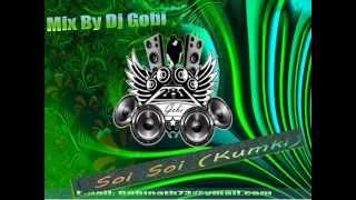 Dj Gobi - Soi Soi Mix (Kumki) Tamil Mix.....!