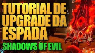 TUTORIAL: Como fazer o UPGRADE da ESPADA de Shadows of Evil