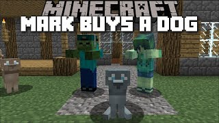 Minecraft MARK AND MARIE THE FRIENDLY ZOMBIE BUY A DOG !! Minecraft Mods