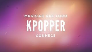 Video Músicas que todo kpopper conhece download MP3, 3GP, MP4, WEBM, AVI, FLV Maret 2018