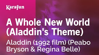 Karaoke A Whole New World (Aladdin's Theme) - Aladdin (1992 film) *