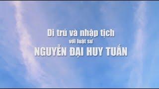 Di Trú & Nhập Tịch -  010818 -  P2