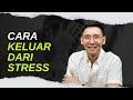 7 Tips Buat Anda Yang Sedang Stress