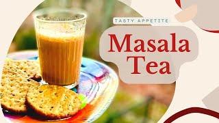 Masala Tea   Masala Chai Recipe   Indian Style