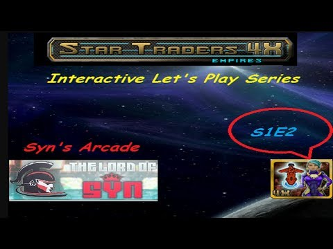 Interactive Let's Play Star Traders 4X Empires S1E2