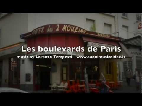 musica francese - Les boulevards de Paris - Lorenzo Tempesti