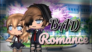 Bad Romance ~ Gacha Life Mini Movie